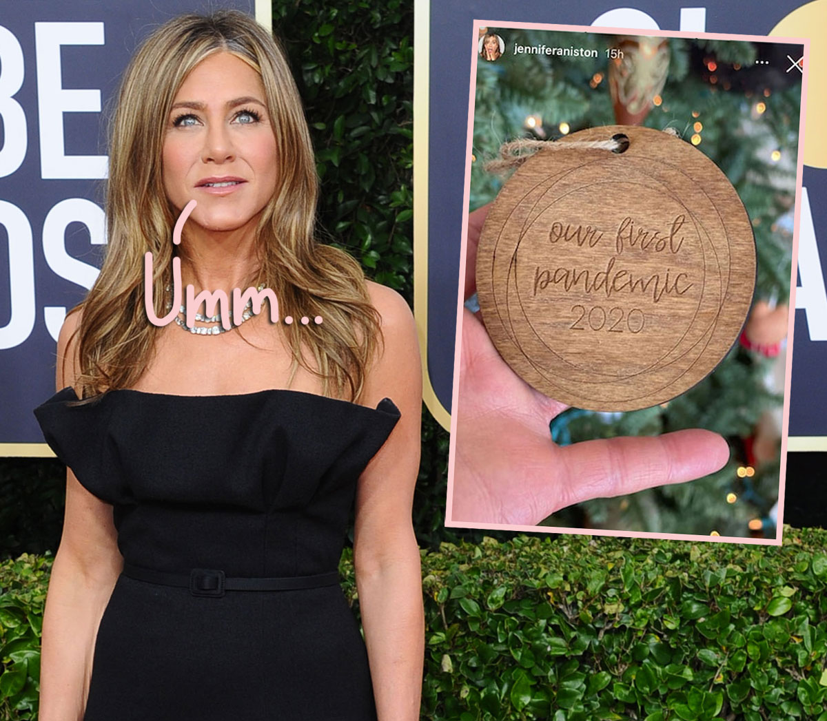 VOTE: Are You Offended By Jennifer Aniston's 'Our First Pandemic' Christmas Ornament?