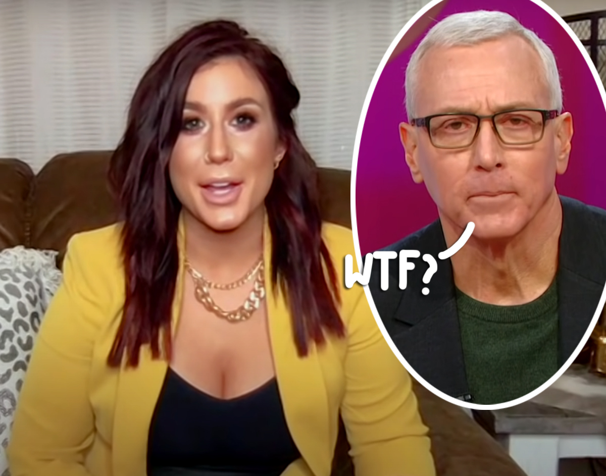 Dr. Drew Did NOT React Well To Chelsea Houska Announcing Her Teen Mom Exit — Watch!