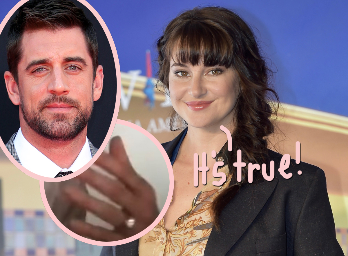 Shailene Woodley & Aaron Rodgers Have Been Engaged For 'A While'! She Confirms Whirlwind Romance & Shows Off The Ring!