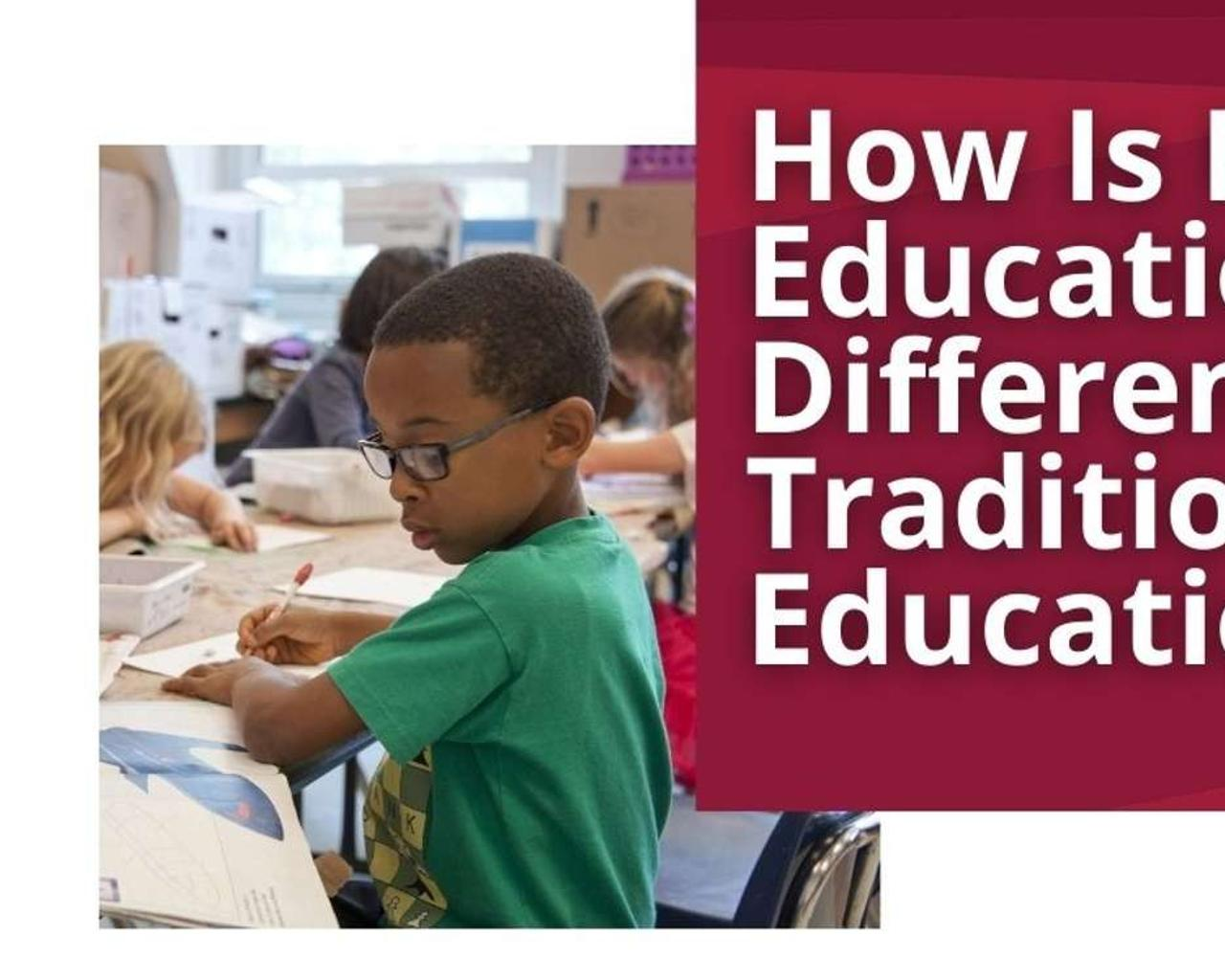 How Is Holistic Education Different from Traditional Education?
