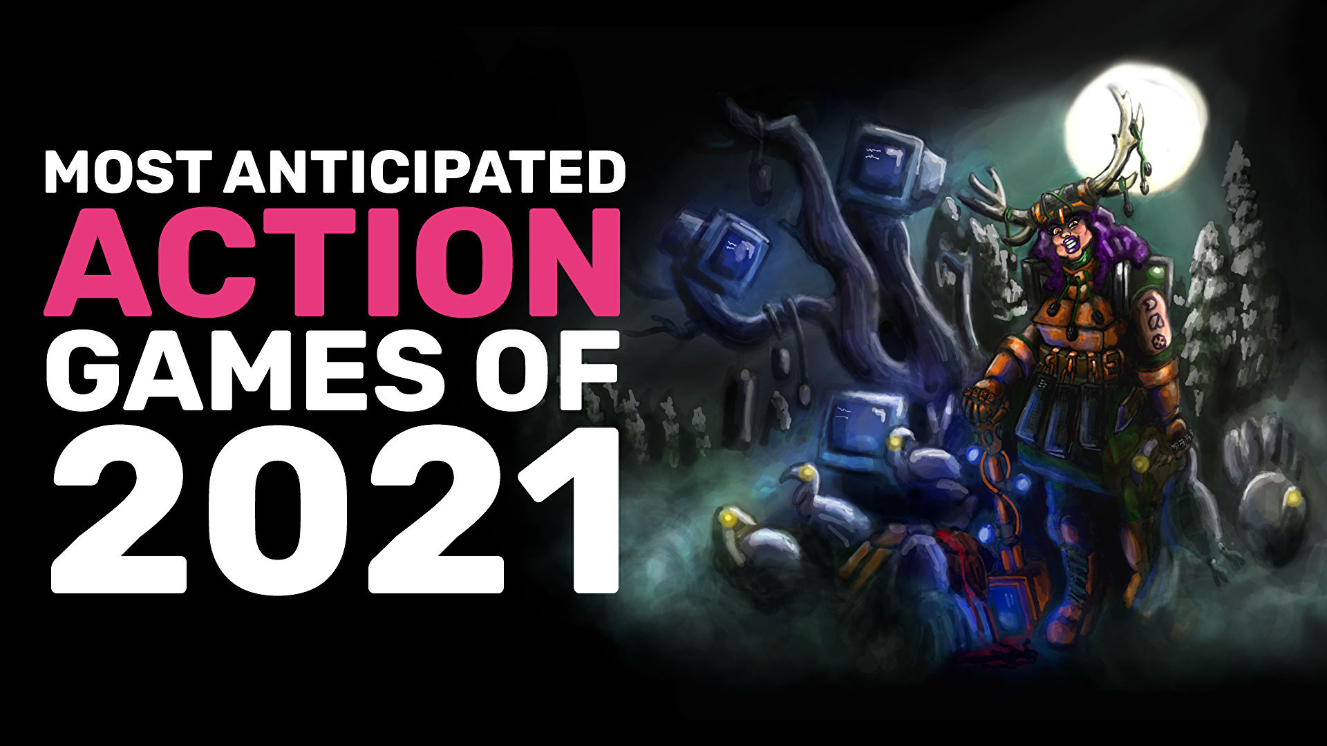 Our most anticipated action games of 2021