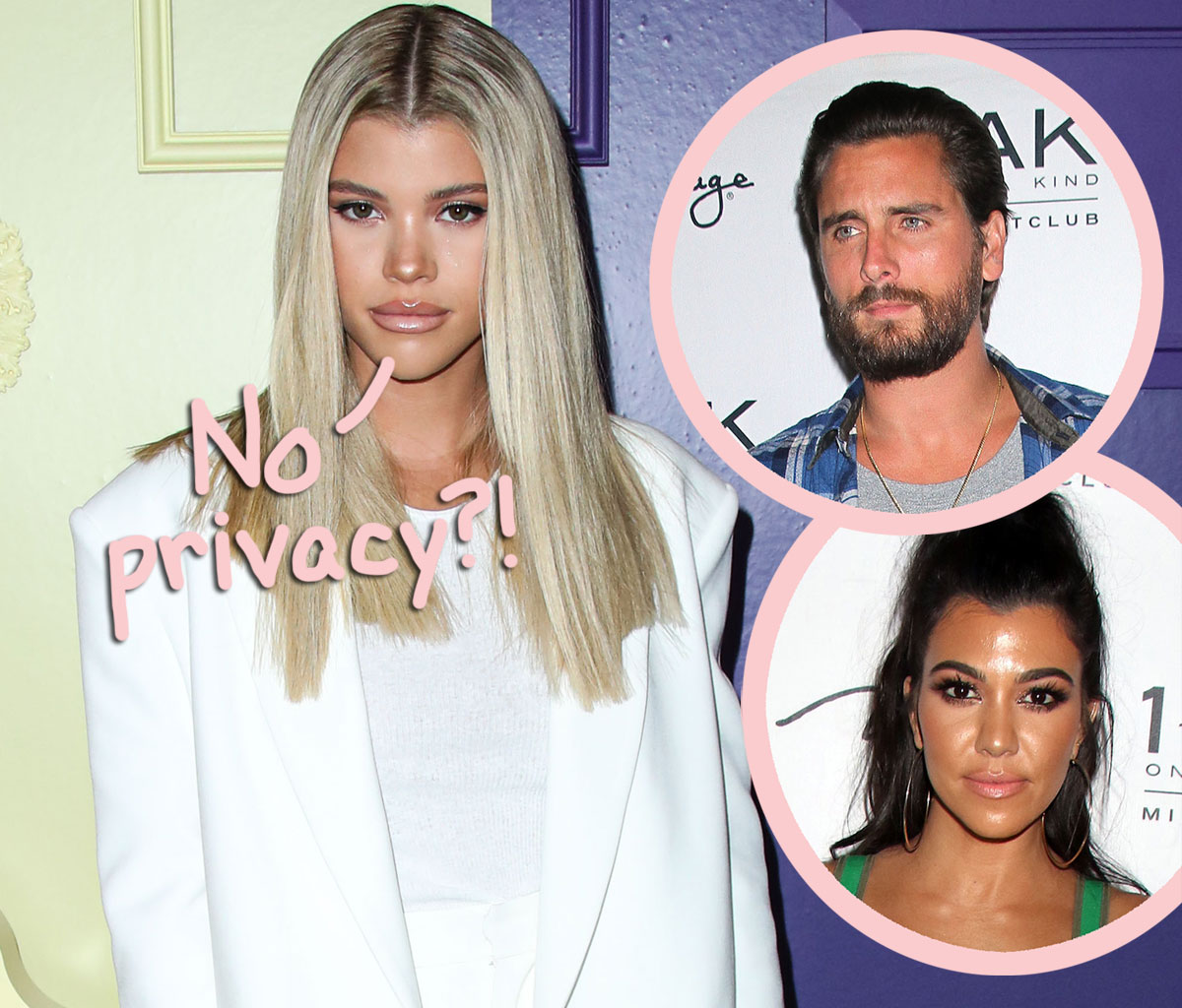 Sofia Richie 'Is Not Surprised' Scott Disick Blabbed About Their Breakup On KUWTK!