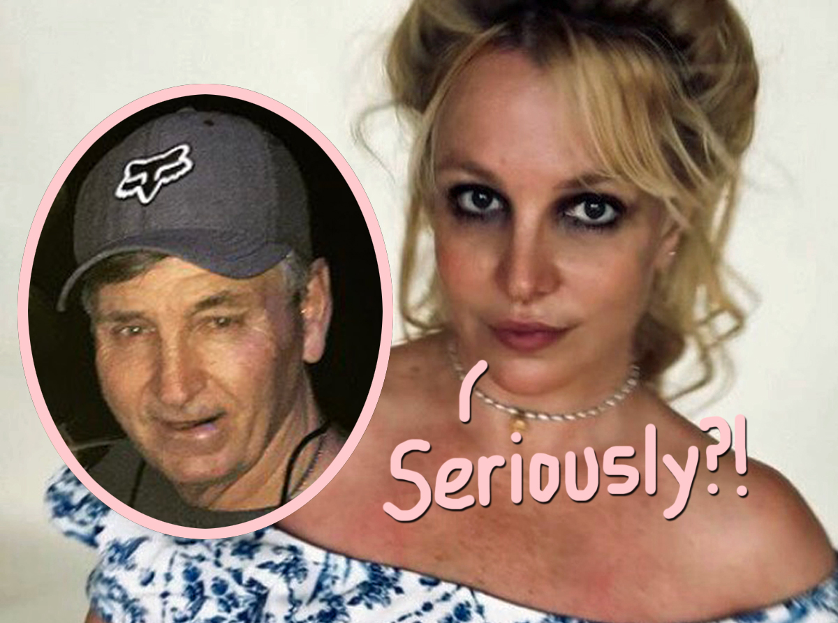 Britney Spears' Dad Wants HER To Pay HIS Legal Fees! We're Talking MILLIONS!